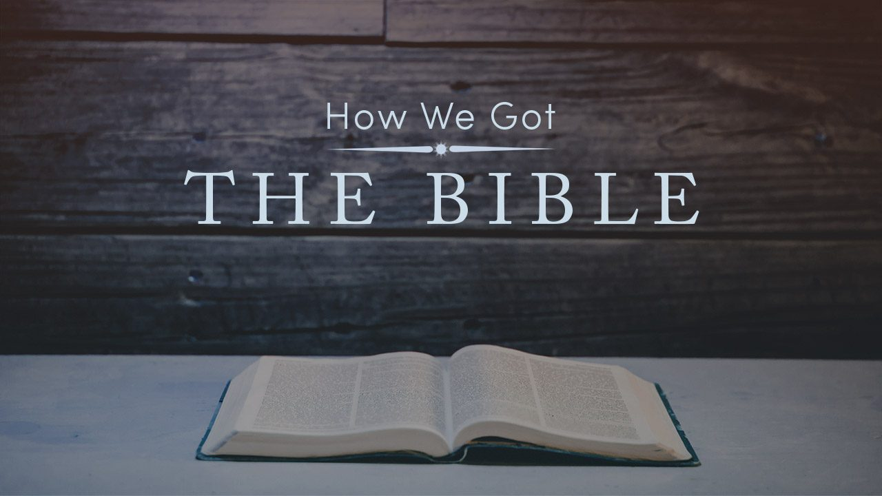 How We Got the Bible-Web