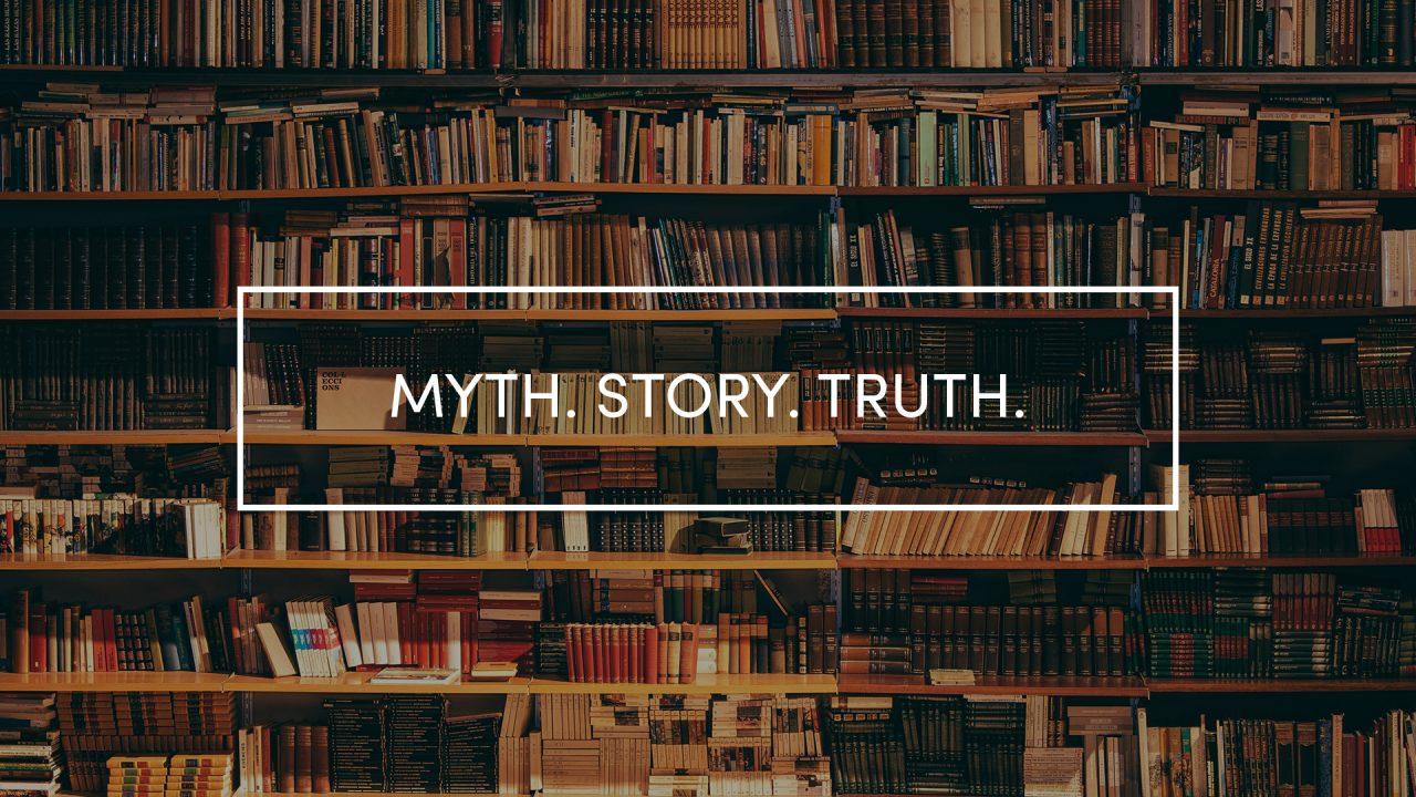 Myth.Story.Truth