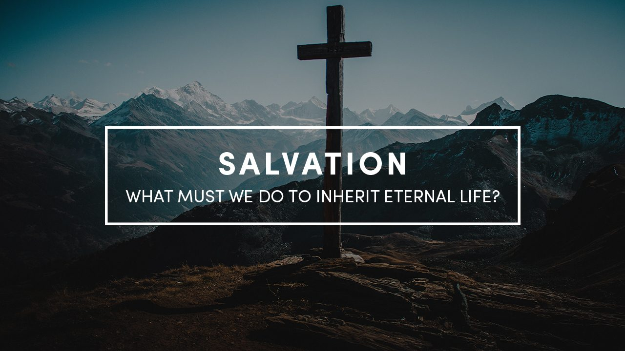 Salvation_what_must_we_do